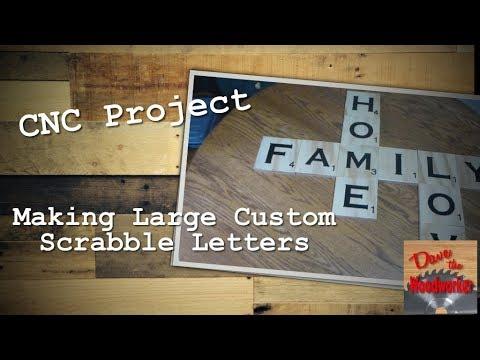 Making Custom Scrabble letters on a CNC
