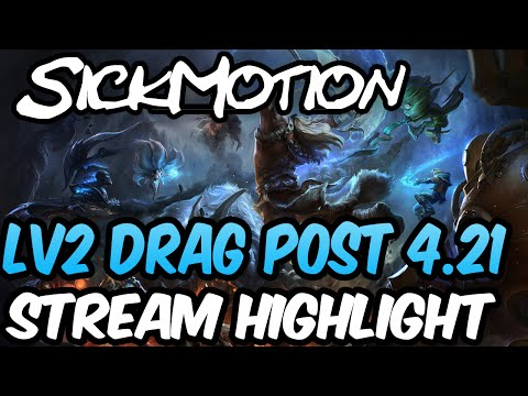 SickMotion - Level 2 Dragon Solos Post Patch 4 21