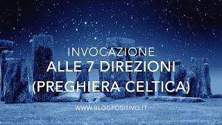 Preghiera Celtica: Invocazione alle 7 Direzioni
