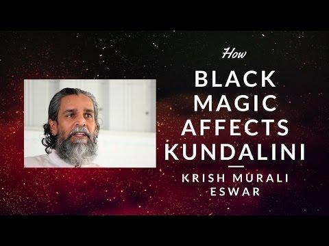 How Does Black Magic Affect Kundalini Energy?
