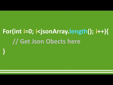 15 - JSON Parsing, Using For loop on JSONArray - Android Studio