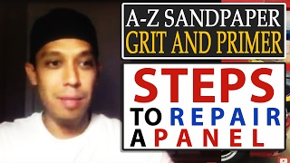 A-Z Sandpaper Grit and Primer Steps To Repair a Panel + Auto Body Q&A TALK!