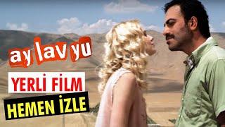 "Ay Lav Yu - Tek Parça Film (Yerli Film) ""Yönetmen Sermiyan Midyat"" Avşar Film"
