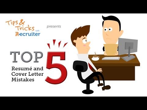 Top Resume and Cover Letter Mistakes