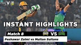 Peshawar Zalmi vs Multan Sultans   Full Match Instant Highlights   Match 8   26 Feb   HBL PSL 2020