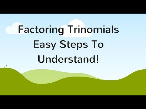Factoring Trinomials (Explained In Easy Steps!)