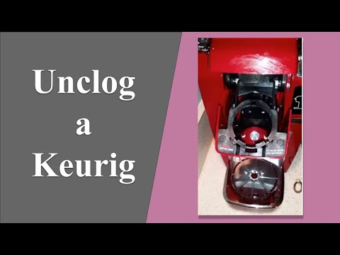 [How to] Unclog a Keurig
