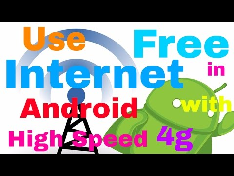 How to Use free Internet in Android [High Speed 3g/4g]