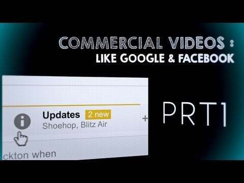 {HowTO}Make a COMMERCIAL VIDEO FREE [AE] LIKE FACEBOOK or GOOGLE
