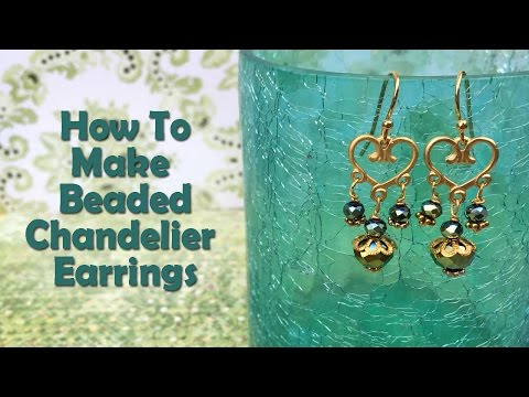 How To Make Jewelry: How To Make Beaded Chandelier Earrings