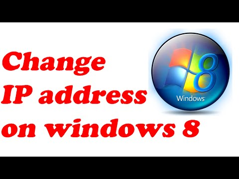 How to change ip address on windows 8 computer