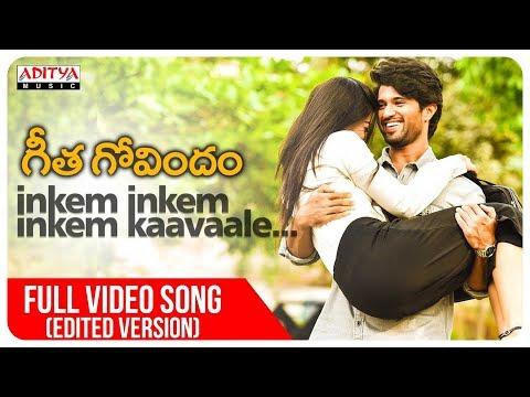 Xxx Mp4 Inkem Inkem Full Video Song Edited Version Geetha Govindam Songs Vijay Devarakonda Rashmika 3gp Sex