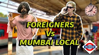 Foreigner's Life In Mumbai Local | 2 Foreigners In Bollywood
