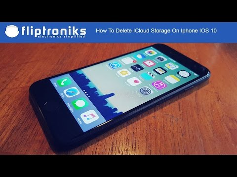 How To Delete ICloud Storage On Iphone IOS 10 - Fliptroniks.com