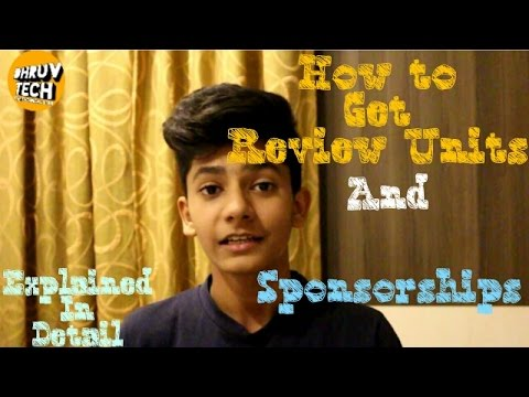 [HINDI] How To Get Review Units And Sponsorships!
