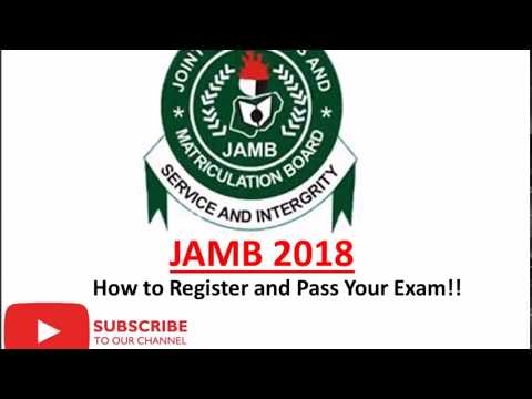 JAMB 2018 | How to Register and Pass Your Exam!!