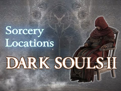 Dark Souls 2 - Sorcery Locations