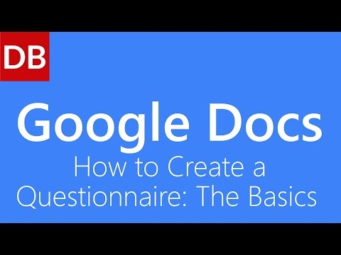 Google Docs Tutorial | How to Create a Questionnaire: The Basics in Google Drive