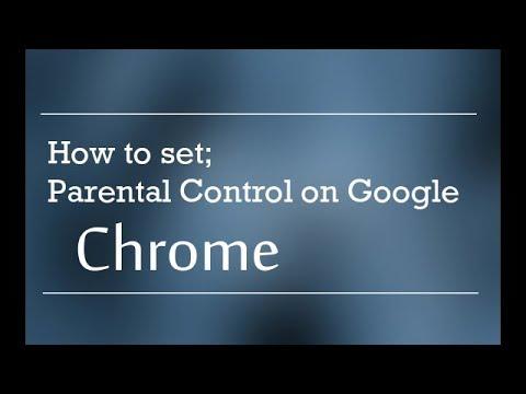 How to Set Up Parental Controls on Google Chrome
