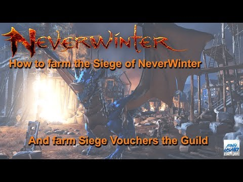 Neverwinter: How to farm the Siege of NeverWinter & farm Siege Vouchers for the Guild