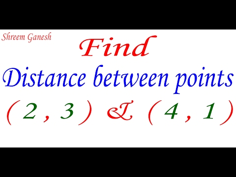 Find distance between ( 2, 3 ) & ( 4 , 1 ) using distance formula.Exercise 7.1 question 1