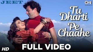 Tu Dharti Pe Chaahe Full Video - Jeet   Sunny Deol, Karisma Kapoor