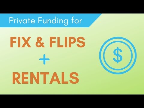 Private Funding For Fix & Flips + Rentals