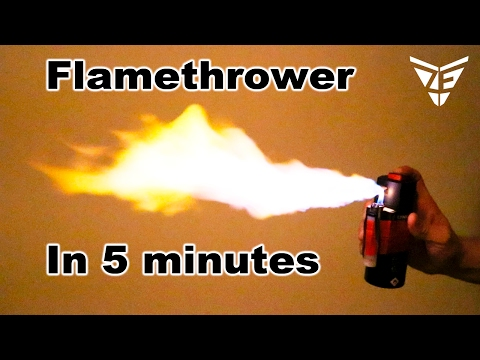 How to make a Flamethrower in 5 minutes
