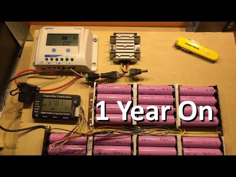 Solar Charging Lithium Ion 18650s - Part 5, A Year On - 12v Solar Shed