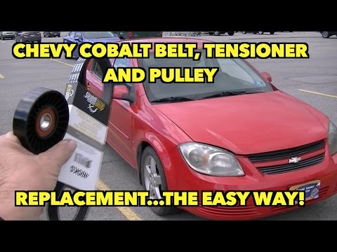 2009 Cobalt... Belt, Pulley and Tensioner Replacement at Walmart!...The easy way!