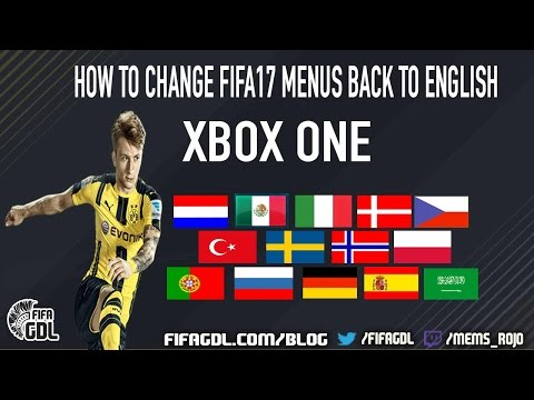 How to change FIFA17 Menus back to English | Xbox One