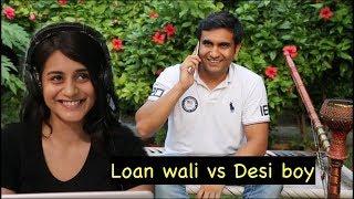 Loan Wali vs Desi Boy - | Lalit Shokeen Films |