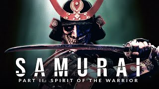 SAMURAI ll: Spirit of the Warrior - Greatest Warrior Quotes Ever