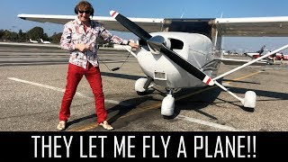 THEY LET ME FLY A PLANE!!!