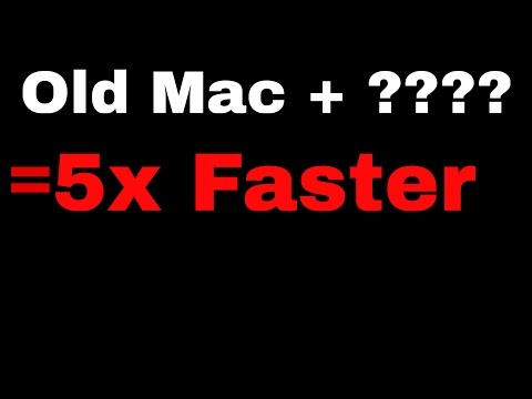 How to Make Your Old Mac 5 Times Faster