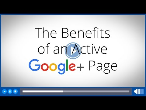 The Benefits of an Active Google+ Business Page