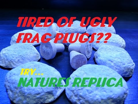 TIRED OF THOSE UGLY FRAG PLUGS??? (NATURES REPLICA)