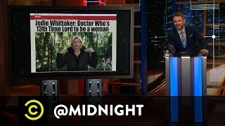 Doct-Her Who - @midnight with Chris Hardwick