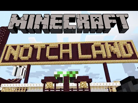 Minecraft:  Notch Land - COMPLETE TOUR