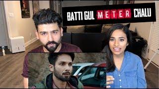 Batti Gul Meter Chalu   Shahid & Shraddha Kapoor   REACTION!