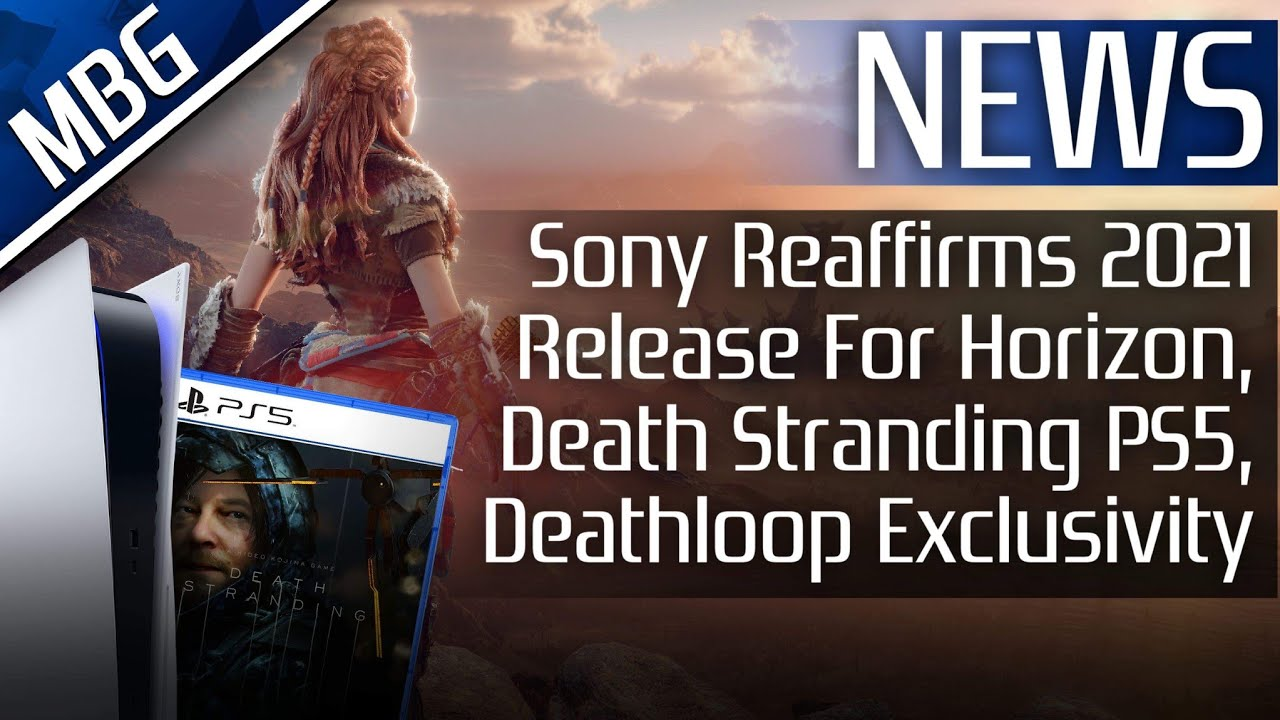Sony Reaffirms 2021 Release For Horizon, Death Stranding PS5 Extended Edition, Deathloop Update