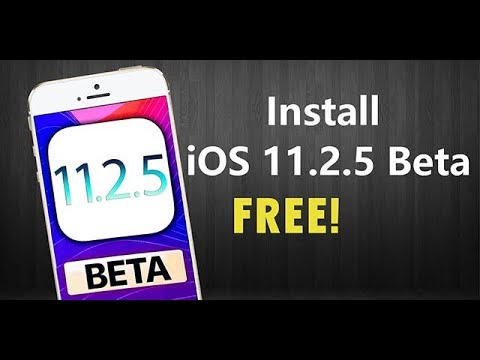 Install iOS 11.2.5 Beta without Developer Account. FREE!