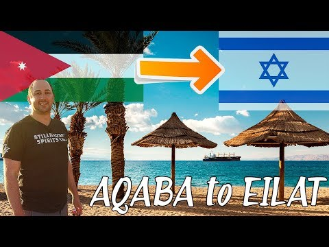 Aqaba to Eilat Border Crossing / How To Do It