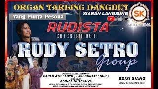 LIVE RUDISTA ENTERTAINMENT RUDY SETRO SHOW GUNUNGSARI PEKUWON