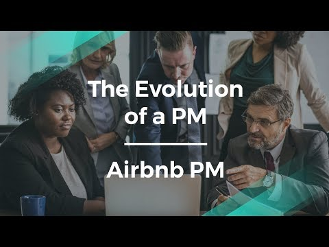 The Evolution of a Product Manager Career by Airbnb PM