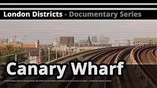 London Districts: Canary Wharf