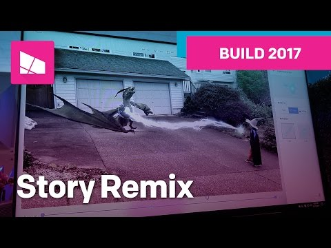 Windows Story Remix Demo from Build 2017