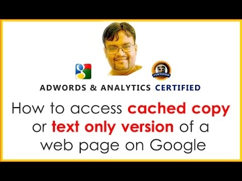 How to access cached copy or text only version of a web page on Google