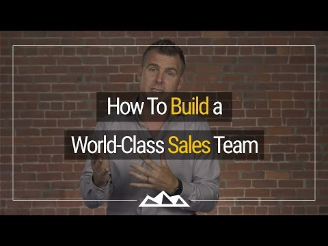 How To Build a World Class Sales Team | Dan Martell