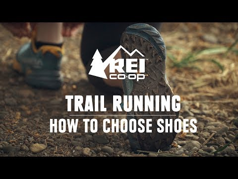 Trail Running: How to Choose Shoes || REI